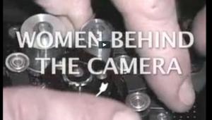 Women Behind Camera Videos by Vanessa H Smith